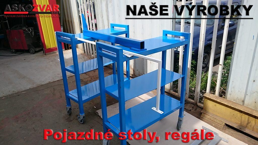 Pojaqzdné stoly, regále