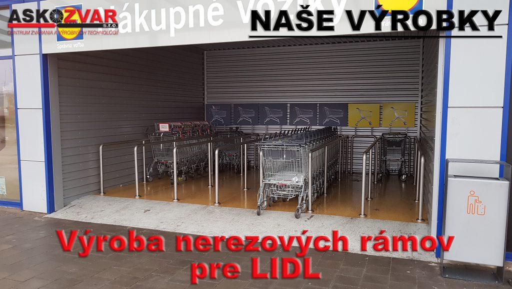 Výroba nerezových rámov pre LIDL